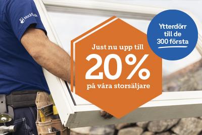 20% rabatt på fönster storsäljare + ytterdörr på köpet
